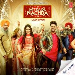 Jatt Da Dil Nachda Remix song download by Ladi Singh