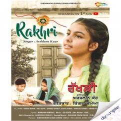 Rakhri song download by Arshleen Kaur