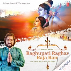Raghupati Raghav Raja Ram song download by Sachet Tandon