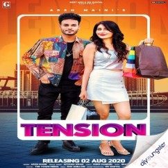 Tension ft Afsana Khan song download by Arsh Maini