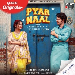 Pyar Naal song download by Vibhor Parashar