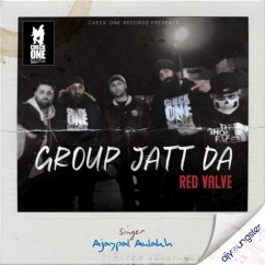 Group Jatt Da song download by Ajaypal Aulakh