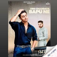 Sire Chaddaya Bapu Ne song download by Abhigyan