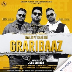 Graribaaz song download by Navjeet Kahlon