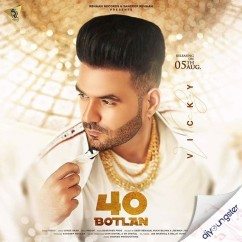 40 Botlan ft Shree Brar song download by Vicky