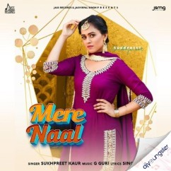 Mere Naal song download by Sukhpreet Kaur