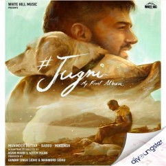 Jugni song download by Maninder Buttar