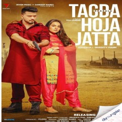 Tagda Hoja Jatta song download by Khazala