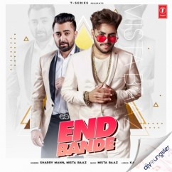End Bande ft Mista Baaz song download by Sharry Maan