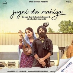Jugni Da Mahiya song download by Ahen
