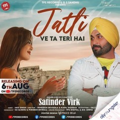 Jatti song download by Satinder Virk