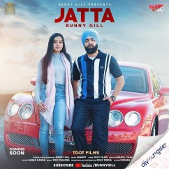 Jatta song download by Bunny Gill