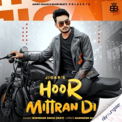 Hoor Mittran Di song download by Jigar