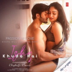 Ishq Khuda Hai song download by Khushali Kumar