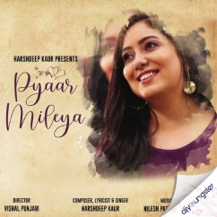 Pyaar Mileya song download by Harshdeep Kaur