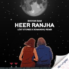 Heer Ranjha song download by Bhuvan Bam