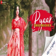 Pyaar Tumhari Ankhon Mein song download by Ashish Upadhyay