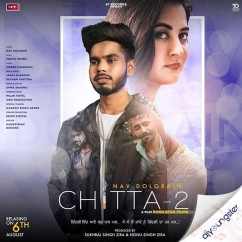 Chitta 2 song download by Nav Dolorain