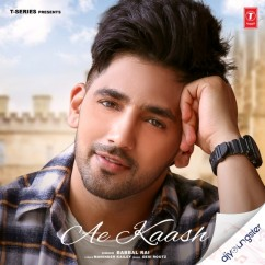 Ae Kaash song download by Babbal Rai