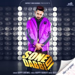 Sone Di Dabbi song download by Gippy Grewal