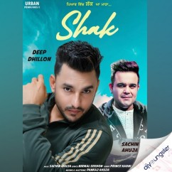 Shak song download by Deep Dhillon