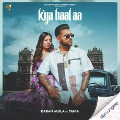 Kya Baat song download by Karan Aujla