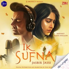Ik Sufna song download by Jasbir Jassi