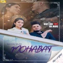 Mohabat song download by Sucha Yaar