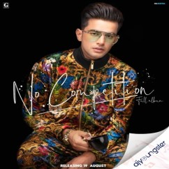 No Competition song download by Jass Manak