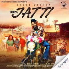 100% Jatti song download by Gaggi Sekhon