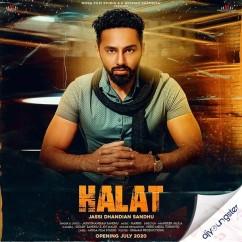Halat song download by Jassi Dhandian Sandhu