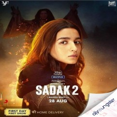 Sadak 2 song download by Ankit Tiwari