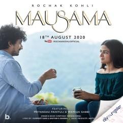 Mausama ft Wamiqa Gabbi song download by Rochak Kohli