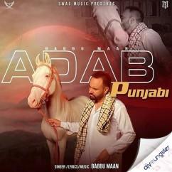 Adab Punjabi song download by Babbu Maan