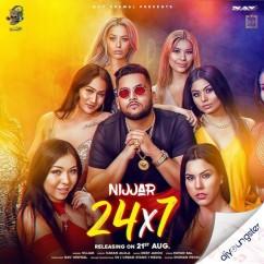 24 X 7 song download by Nijjar
