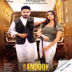 Bandook ft Gurlez Akhtar song download by Harjas Dhillon