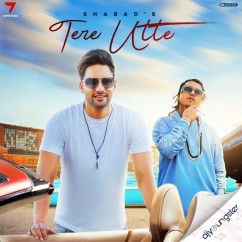 Tere Utte song download by Shabad Manes