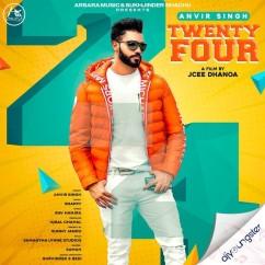 Twenty Four song download by Anvir Singh