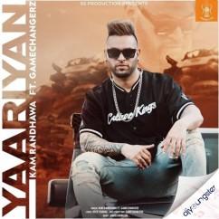 Yaariyan song download by Kam Randhawa