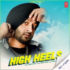 High Heels song download by Deep Fateh