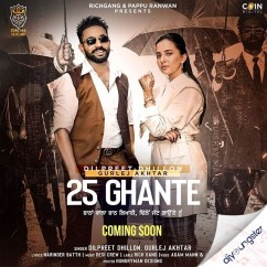 25 Ghante song download by Dilpreet Dhillon