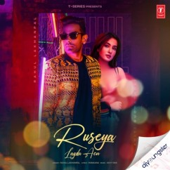 Ruseya Lagda Aen song download by Rahul Lakhanpal