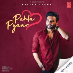 Pehla Pyaar song download by Harish Verma