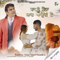 Kahnu Aina Yaad Oundi A song download by Durga Rangila