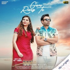 Gore Rang Te song download by Amaninder Billing