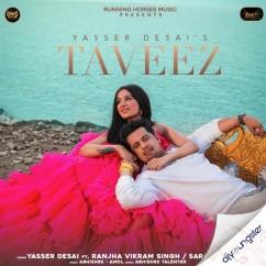 Taveez song download by Yasser Desai