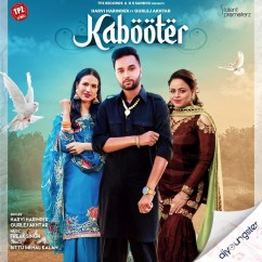Kabooter ft Gurlej Akhtar song download by Harvi Harinder
