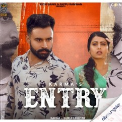 Entry ft Gurlej Akhtar song download by Karma