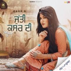 Jutti Kasur Di song download by Kaur B