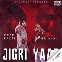 Jigri Yaar song download by Deep Kalsi